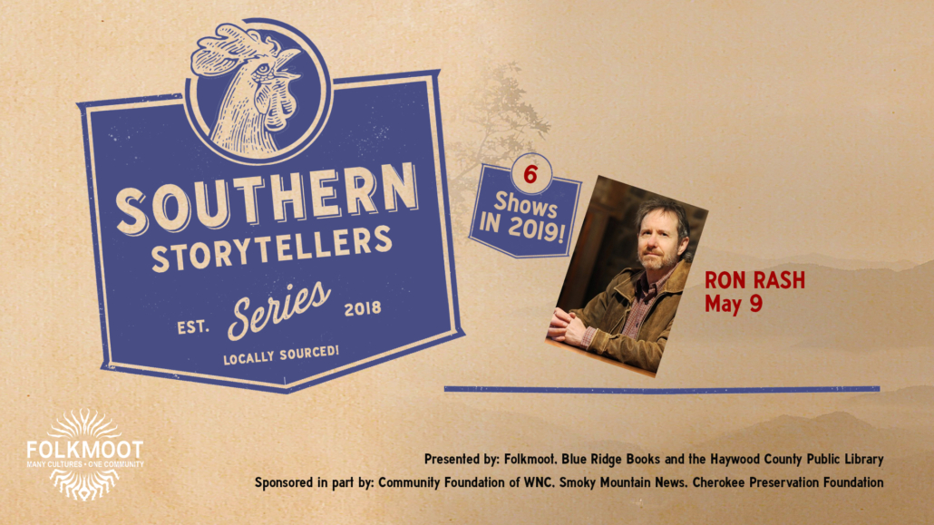 Southern Storytellers Series: Ron Rash @ Folkmoot Friendship Center