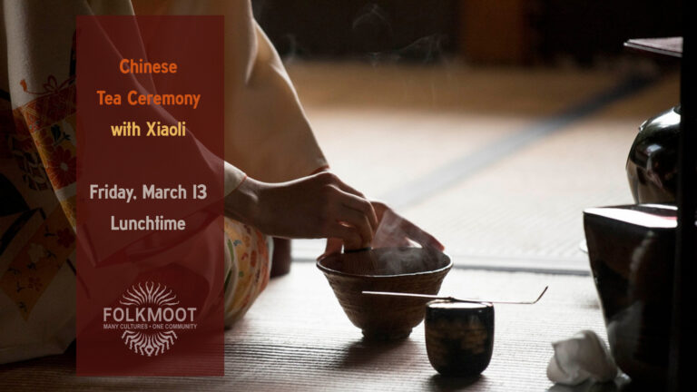 Chinese Tea Ceremony with Xiaoli at the Folkmoot Center, Waynesville, NC