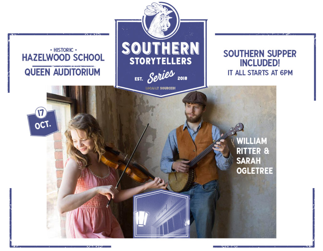 Southern Storytellers Series: William Ritter and Sarah Ogletree @ Folkmoot Center | Historic Hazelwood School